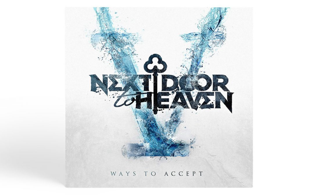Next Door To Heaven- V Ways to Accept